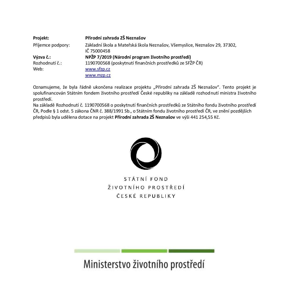Rozpočet projektu a velké logo Státního fondu životního prostředí